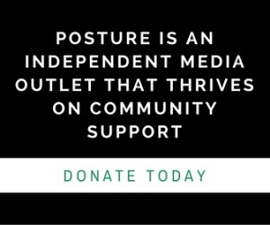 posture is an independent media out (1)